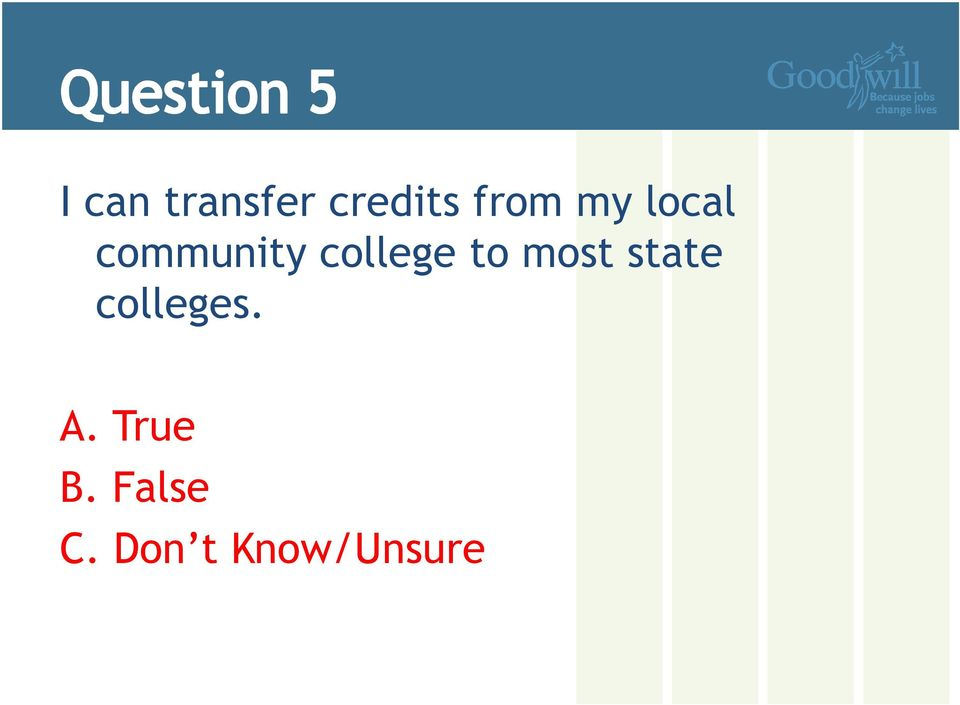 to most state colleges. A.