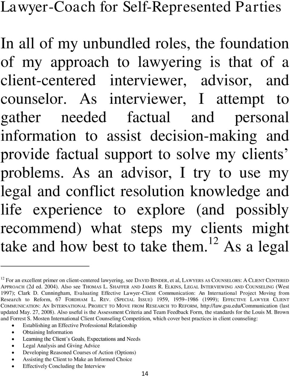 The Lawyer As Collaborative And Preventive Peacemaker 1 Forrest S Name Card Holder Binder 6242 An Advisor I Try To Use My Legal Conflict Resolution Knowledge Life