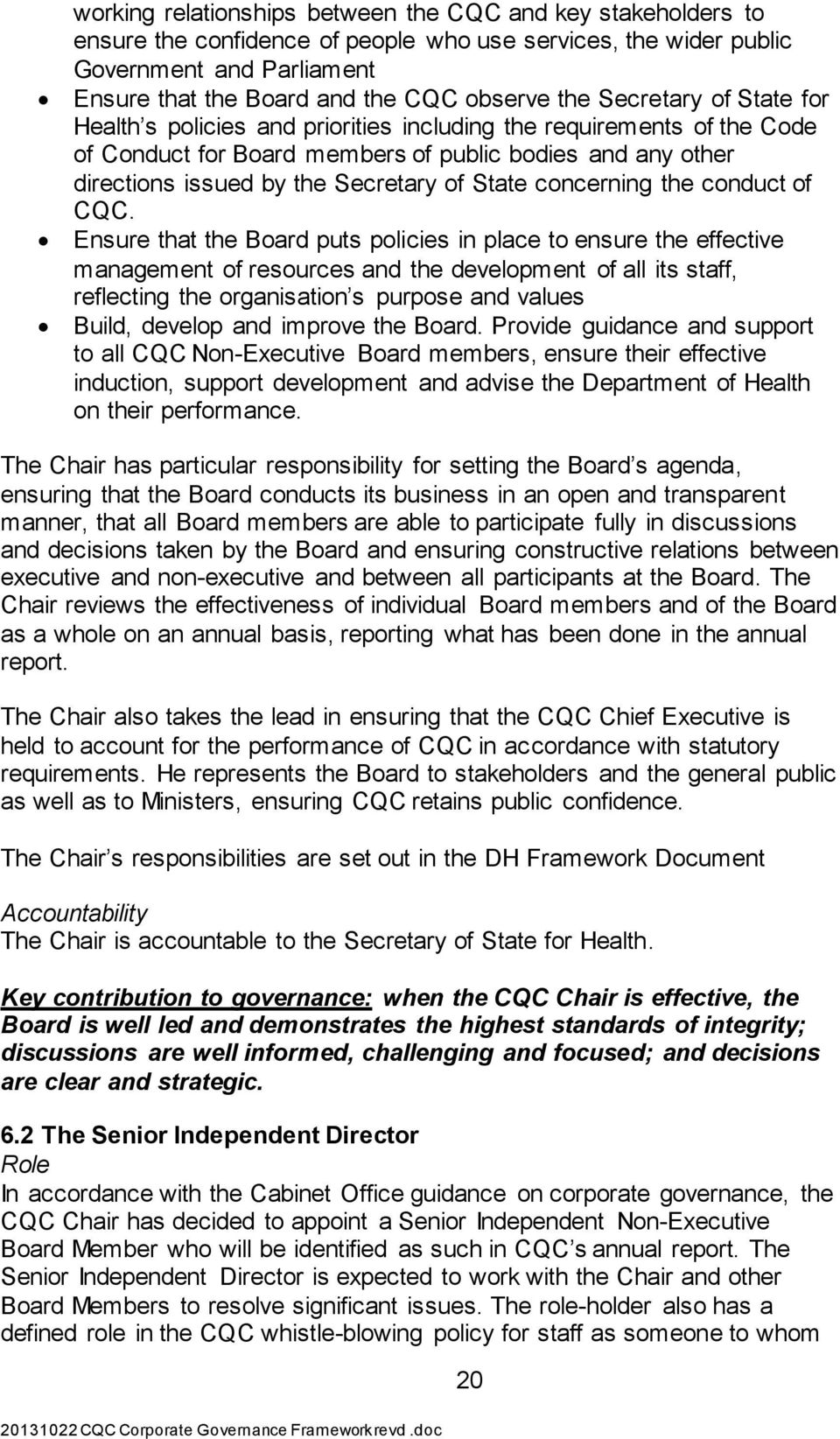 State concerning the conduct of CQC.