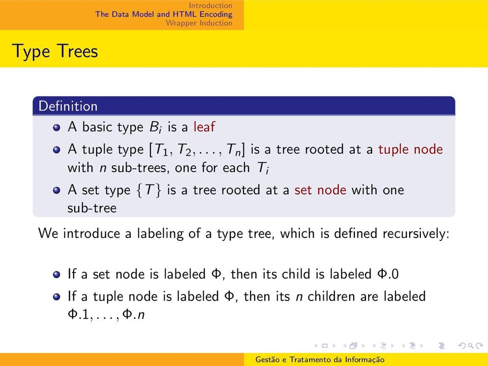 rooted at a set node with one sub-tree We introduce a labeling of a type tree, which is defined