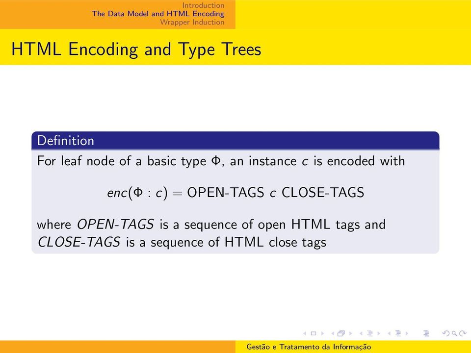 OPEN-TAGS c CLOSE-TAGS where OPEN-TAGS is a sequence of