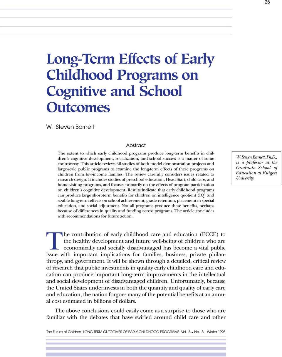 This article reviews 36 studies of both model demonstration projects and large-scale public programs to examine the long-term effects of these programs on children from low-income families.