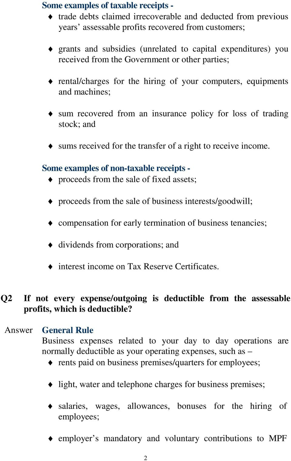 stock; and sums received for the transfer of a right to receive income.