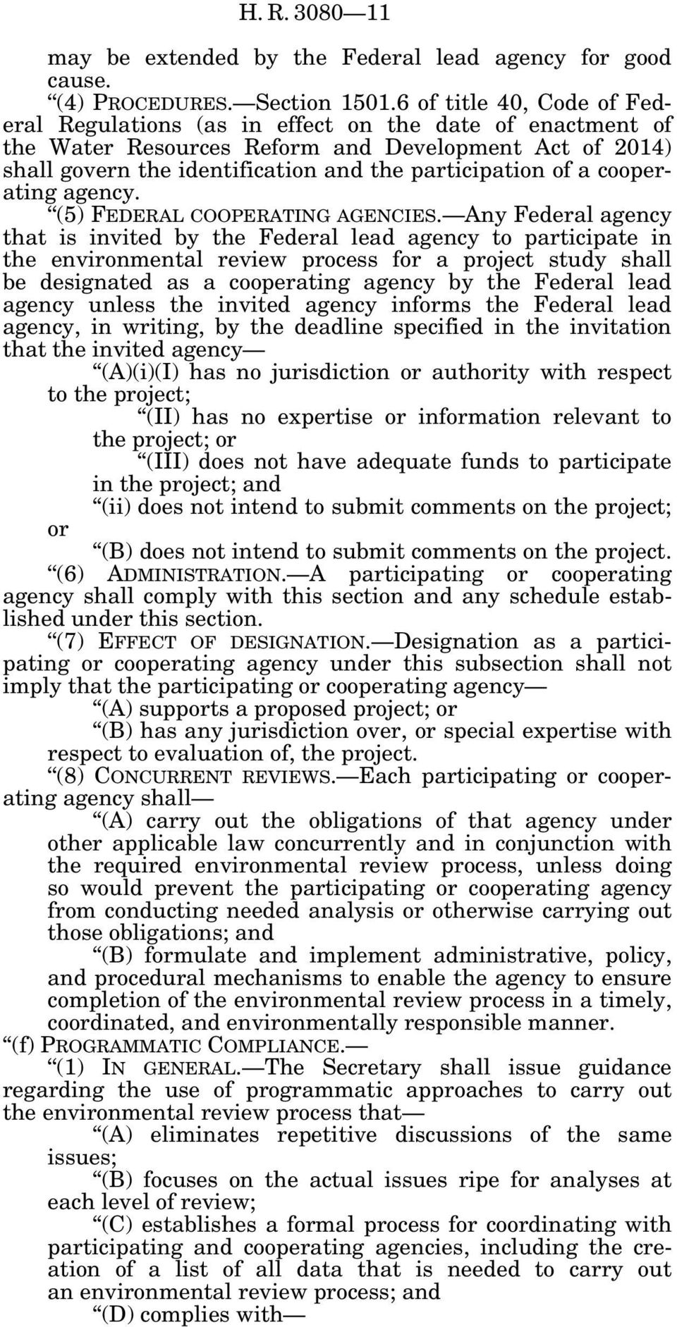 cooperating agency. (5) FEDERAL COOPERATING AGENCIES.