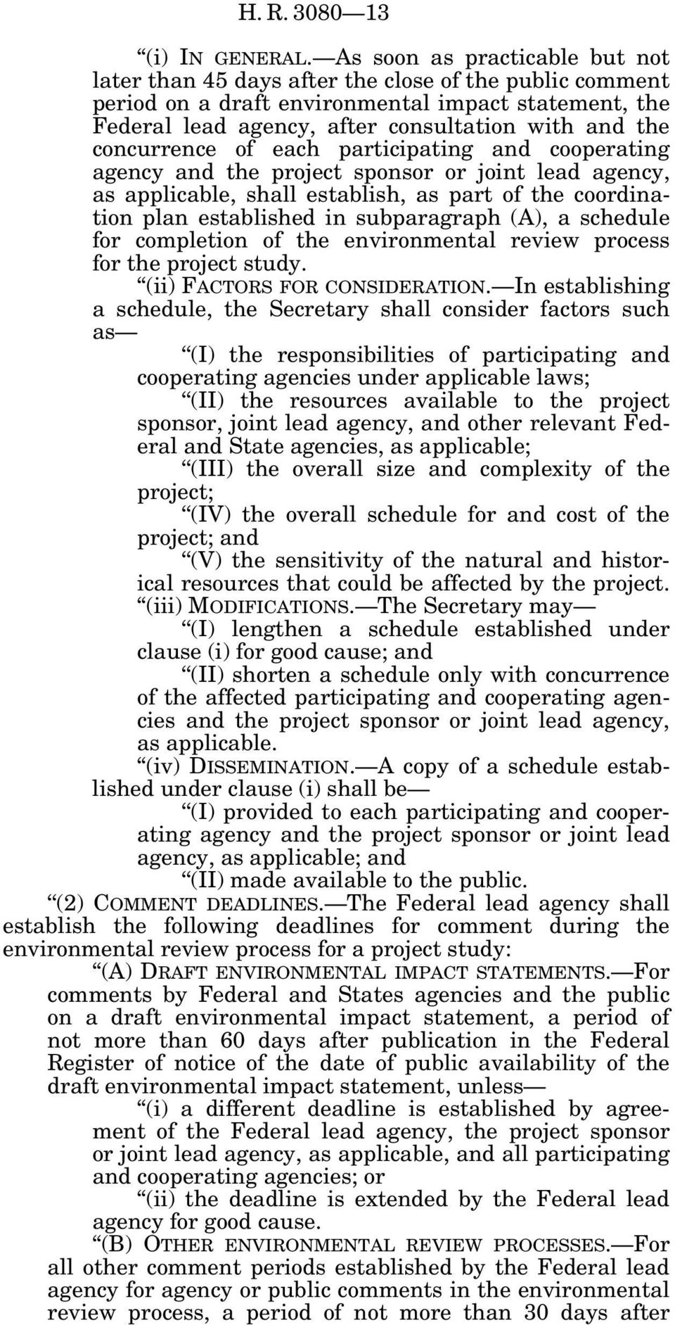 concurrence of each participating and cooperating agency and the project sponsor or joint lead agency, as applicable, shall establish, as part of the coordination plan established in subparagraph