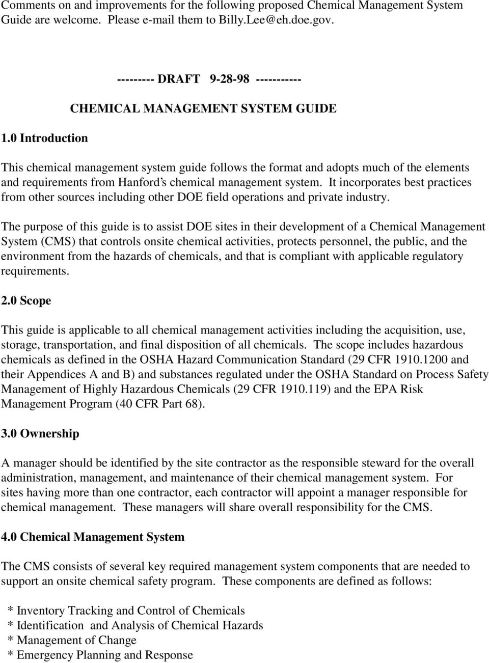 Hanford s chemical management system. It incorporates best practices from other sources including other DOE field operations and private industry.