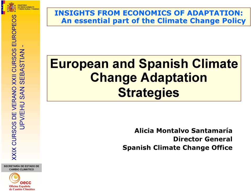 Climate Change Adaptation Strategies Alicia Montalvo