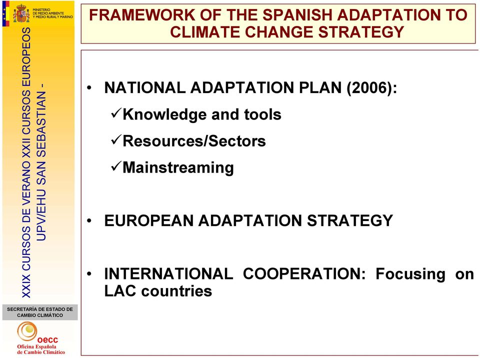 tools Resources/Sectors Mainstreaming EUROPEAN ADAPTATION