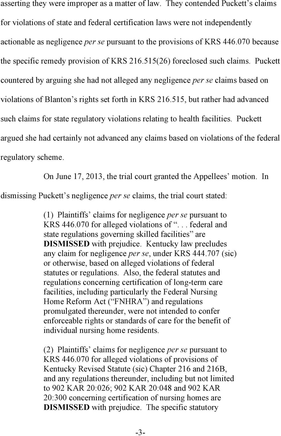 070 because the specific remedy provision of KRS 216.515(26) foreclosed such claims.