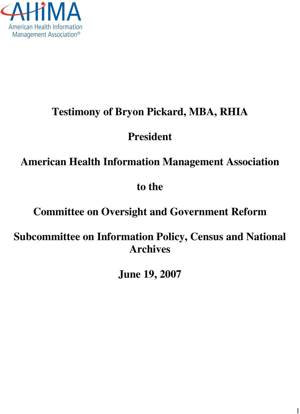 american health information management association An american health information management association certification is a required credential for some coding professionals working in hospitals, physician's offices, and medical clinics.
