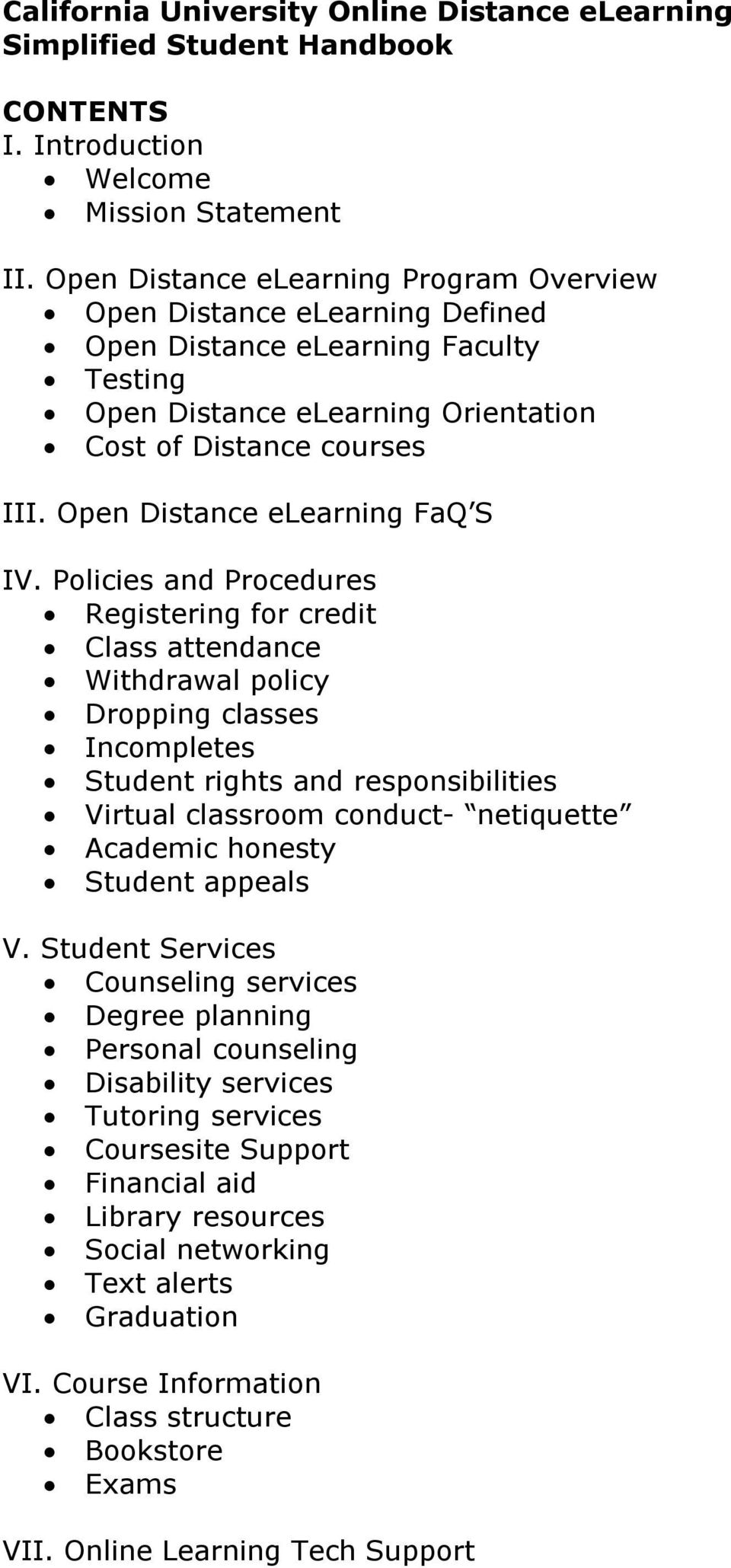 Open Distance elearning FaQ S IV.