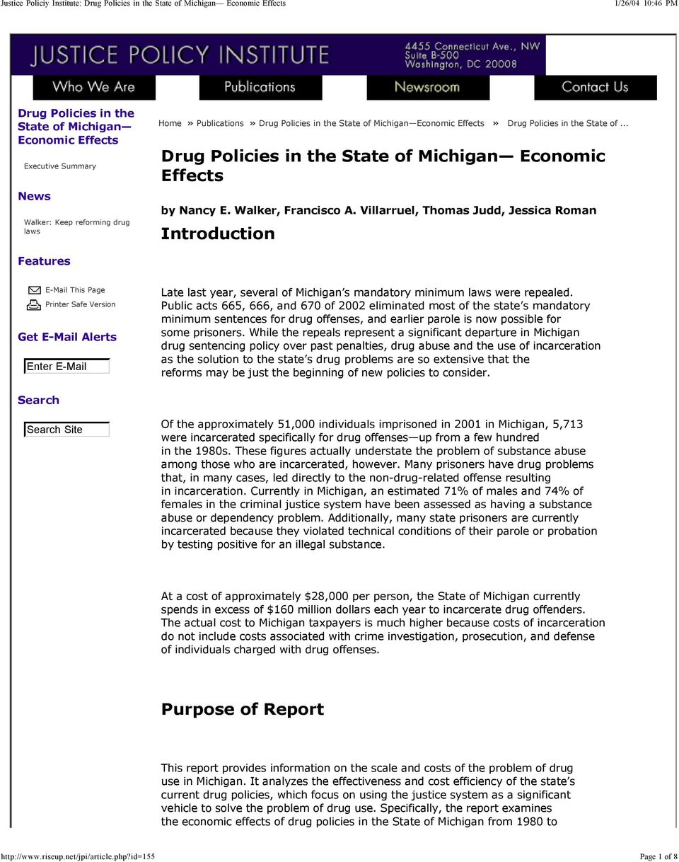 Villarruel, Thomas Judd, Jessica Roman Introduction Features E-Mail This Page Printer Safe Version Get E-Mail Alerts Enter E-Mail Late last year, several of Michigan s mandatory minimum laws were