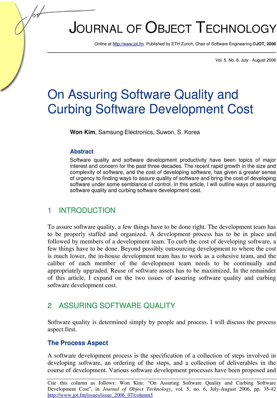 Korea Abstract Software quality and software development productivity have been topics of major interest and concern for the past three decades.