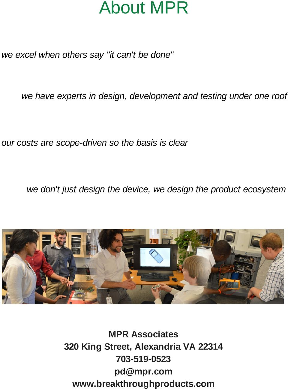 clear we don't just design the device, we design the product ecosystem MPR