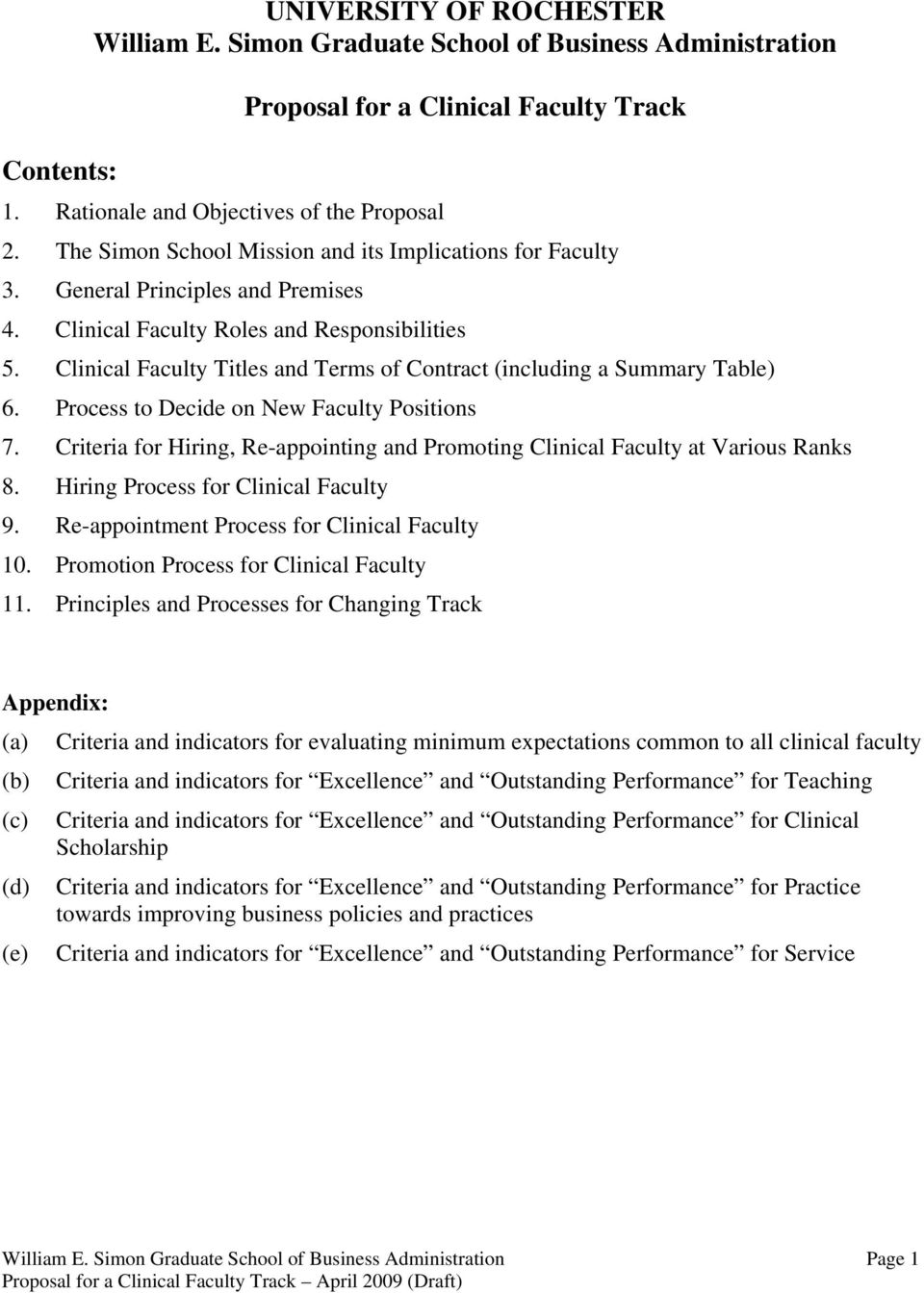Clinical Faculty Titles and Terms of Contract (including a Summary Table) 6. Process to Decide on New Faculty Positions 7.