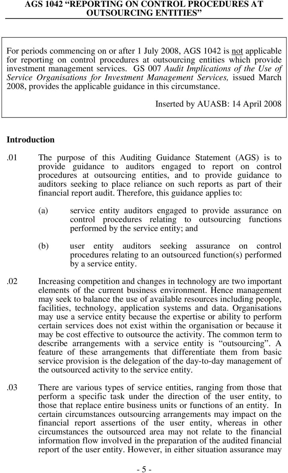 Inserted by AUASB: 14 April 2008 Introduction.