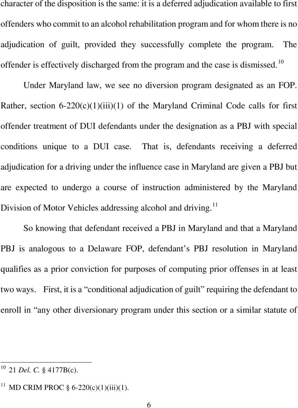 10 Under Maryland law, we see no diversion program designated as an FOP.