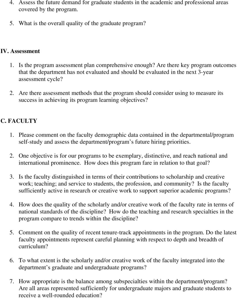 Are there assessment methods that the program should consider using to measure its success in achieving its program learning objectives? C. FACULTY 1.