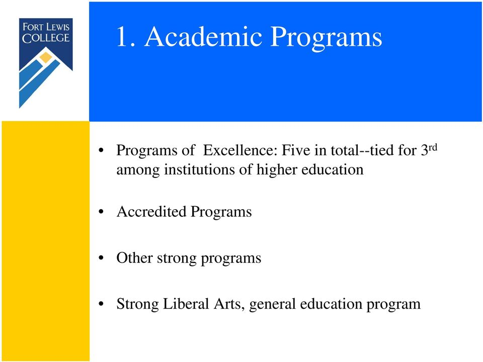 higher education Accredited Programs Other strong