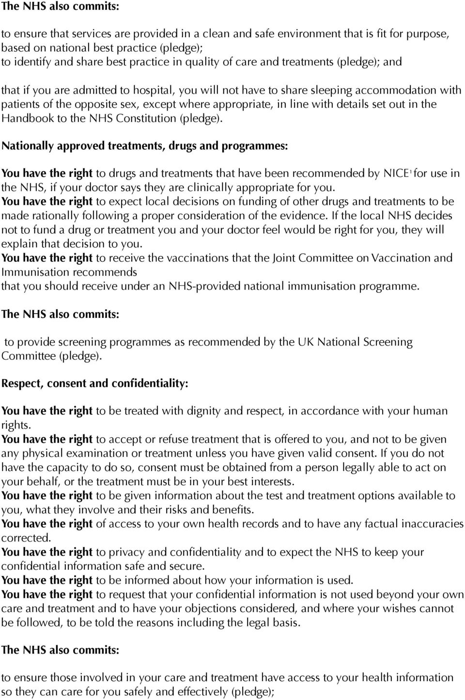 out in the Handbook to the NHS Constitution (pledge).