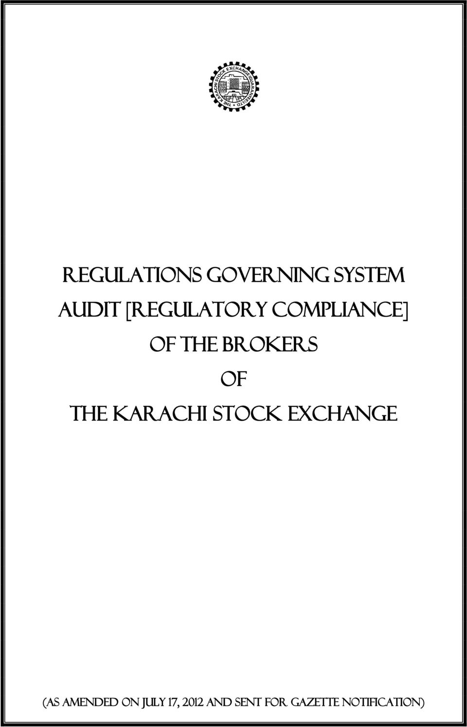 THE KARACHI STOCK EXCHANGE (As amended on