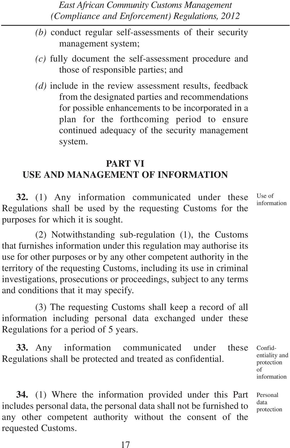 management system. PART VI USE AND MANAGEMENT OF INFORMATION 32.
