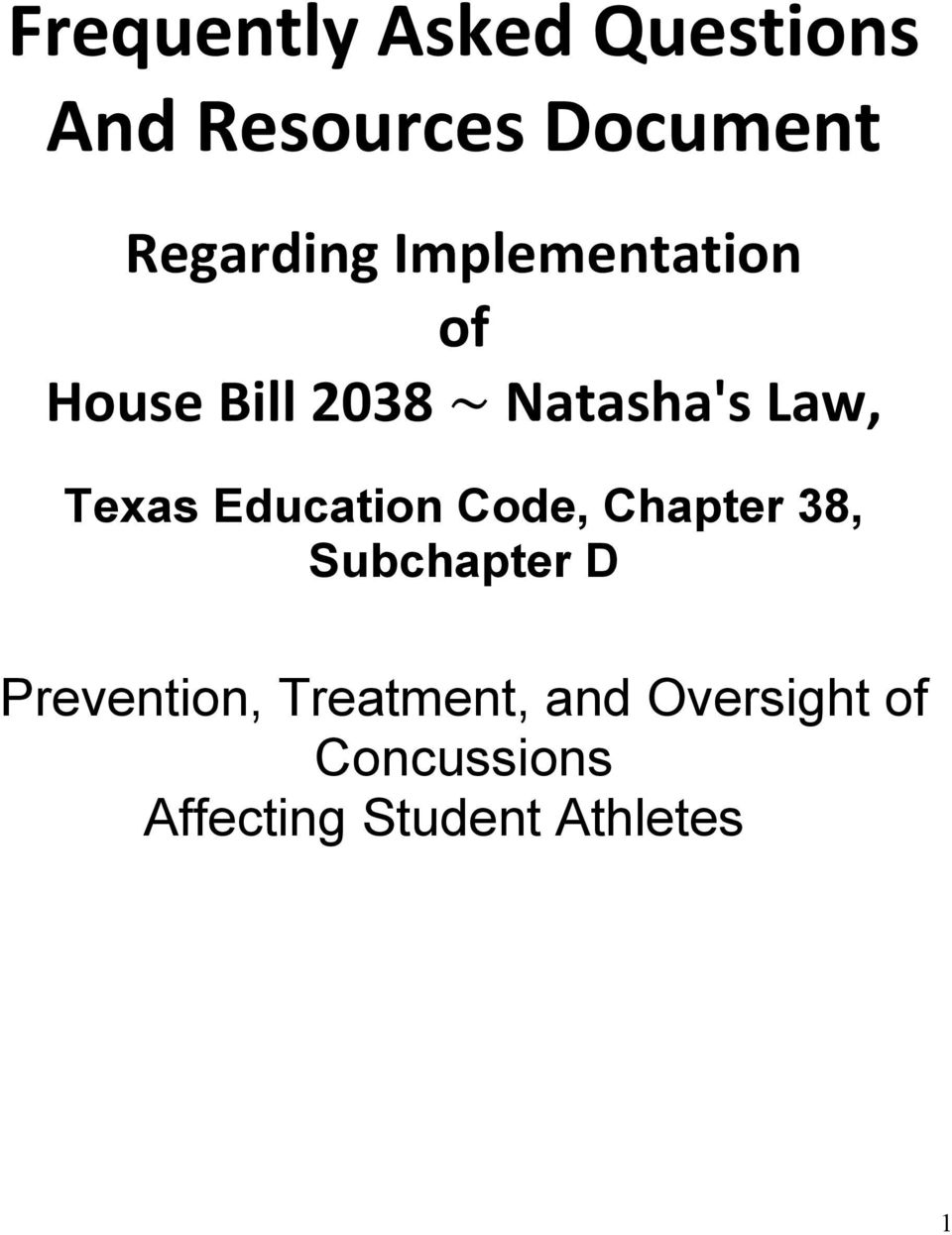 Education Code, Chapter 38, Subchapter D Prevention,