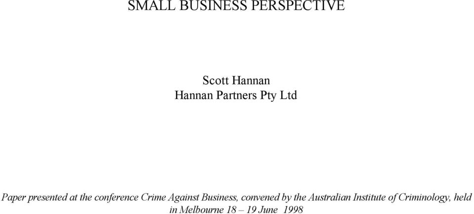 Crime Against Business, convened by the Australian