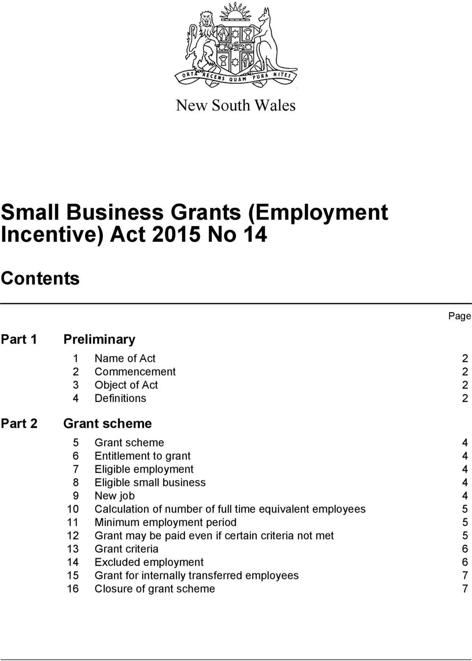 small business 4 9 New job 4 10 Calculation of number of full time equivalent employees 5 11 Minimum employment period 5 12 Grant may be paid