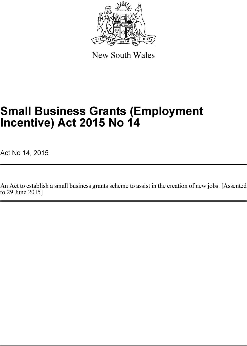establish a small business grants scheme to assist
