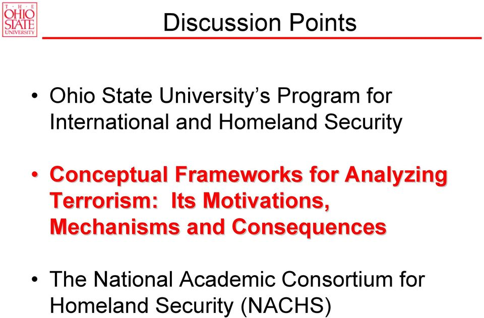 for Analyzing Terrorism: Its Motivations, Mechanisms and