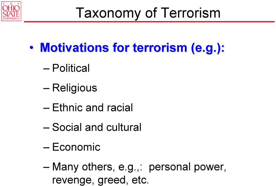 ): Political Religious Ethnic and racial