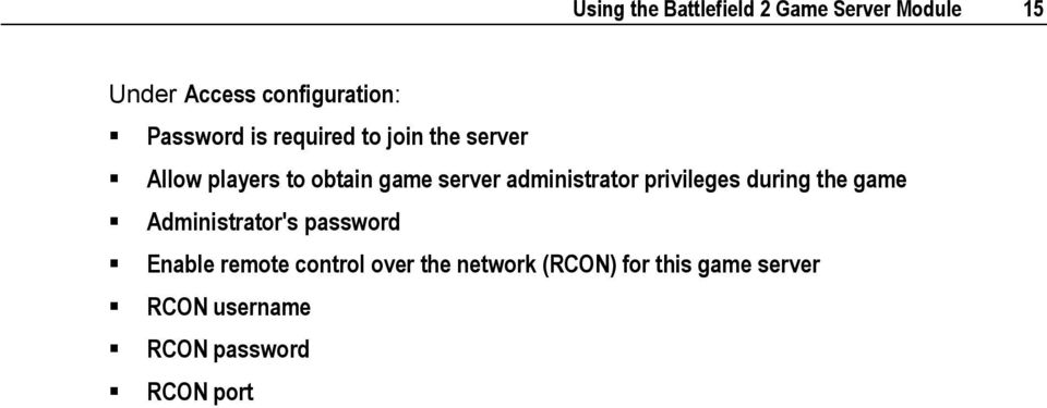 administrator privileges during the game Administrator's password Enable remote