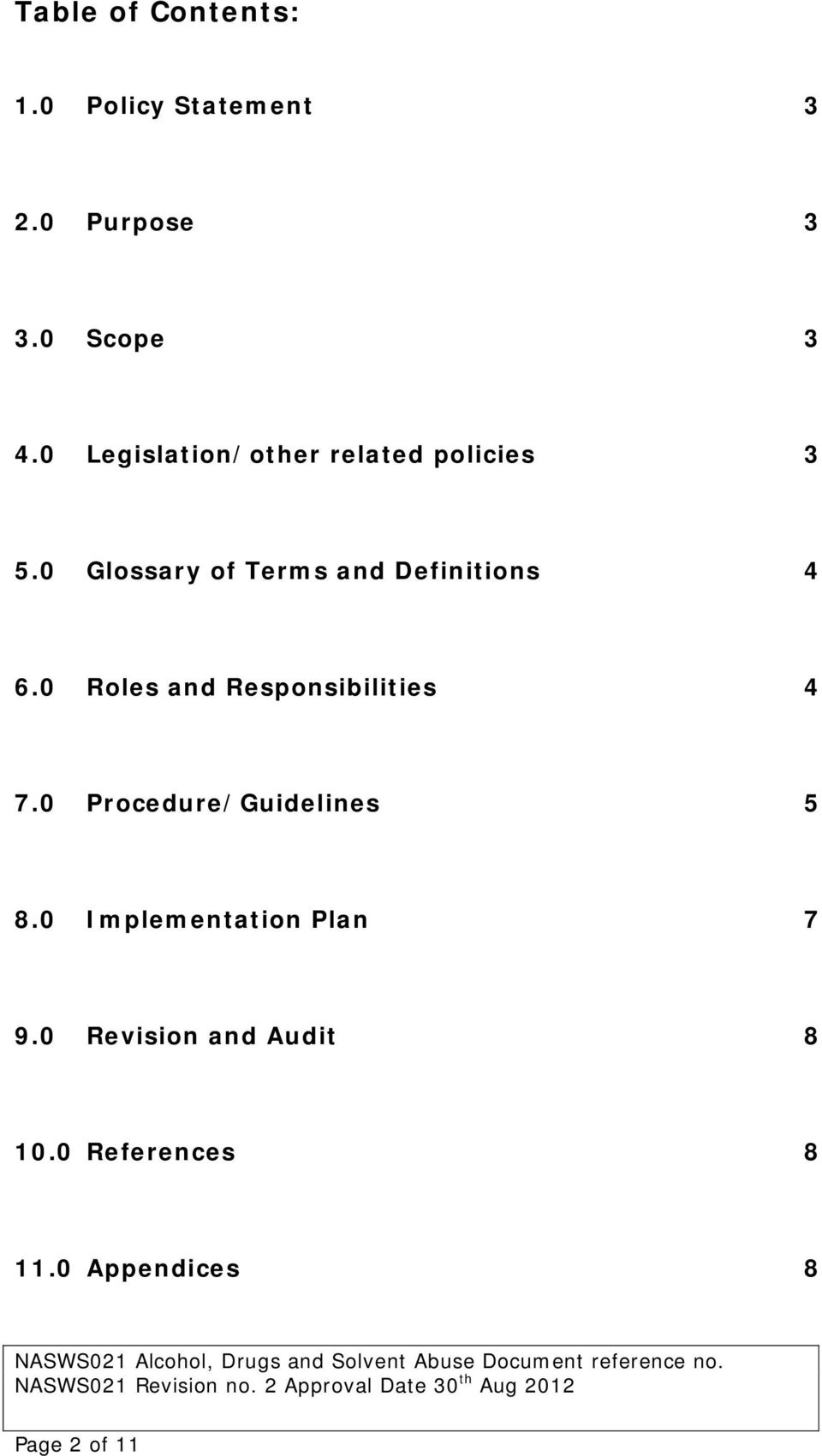 0 Glossary of Terms and Definitions 4 6.0 Roles and Responsibilities 4 7.