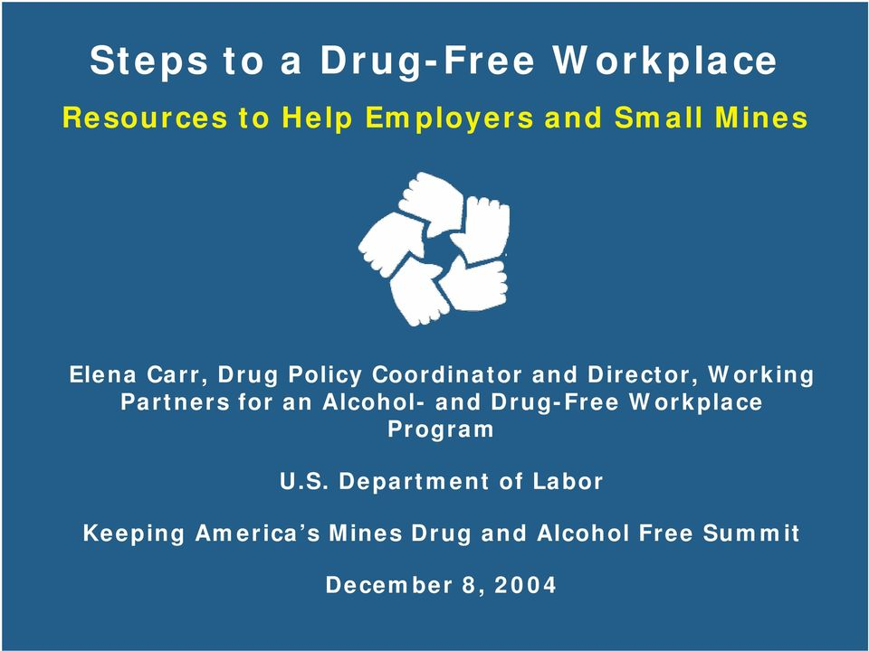 Partners for an Alcohol- and Drug-Free Workplace Program U.S.