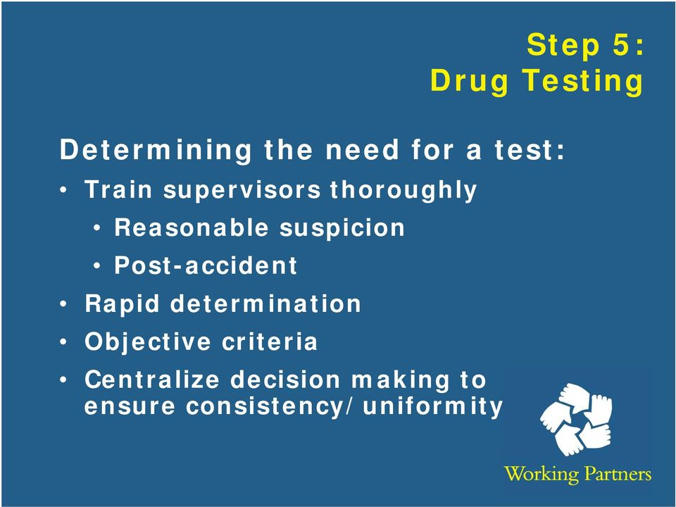 Post-accident Rapid determination Objective criteria