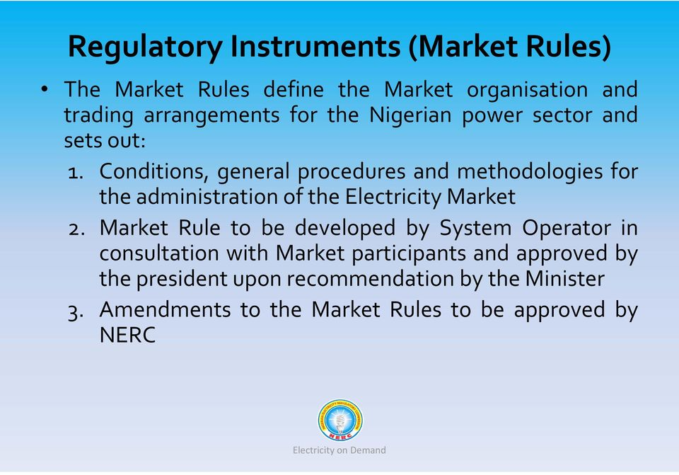 Conditions, general procedures and methodologies for the administration of the Electricity Market 2.