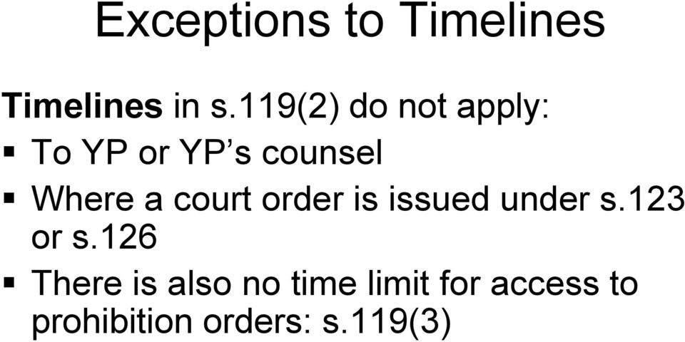 court order is issued under s.123 or s.
