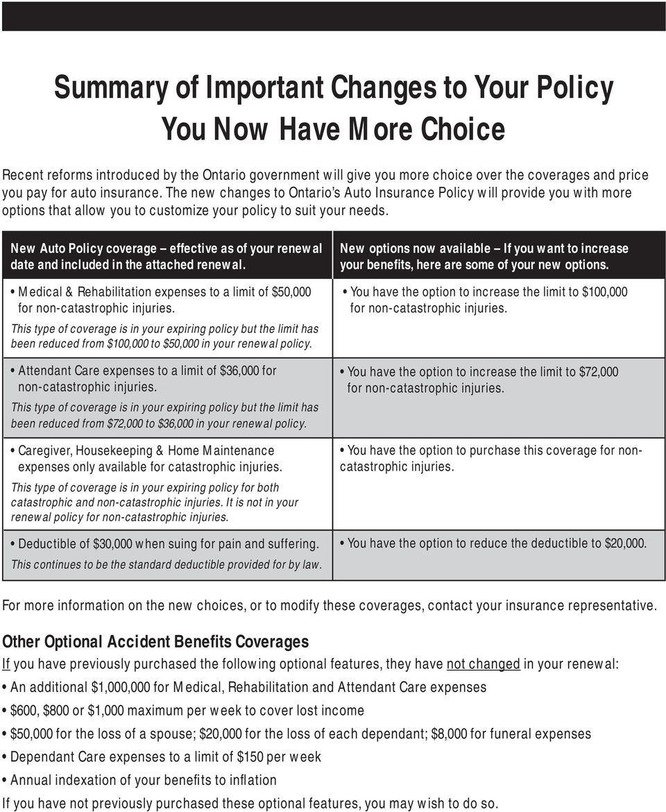 New Auto Policy coverage effective as of your renewal date and included in the attached renewal.