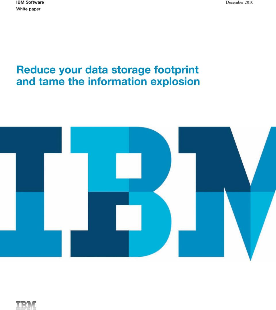 data storage footprint and