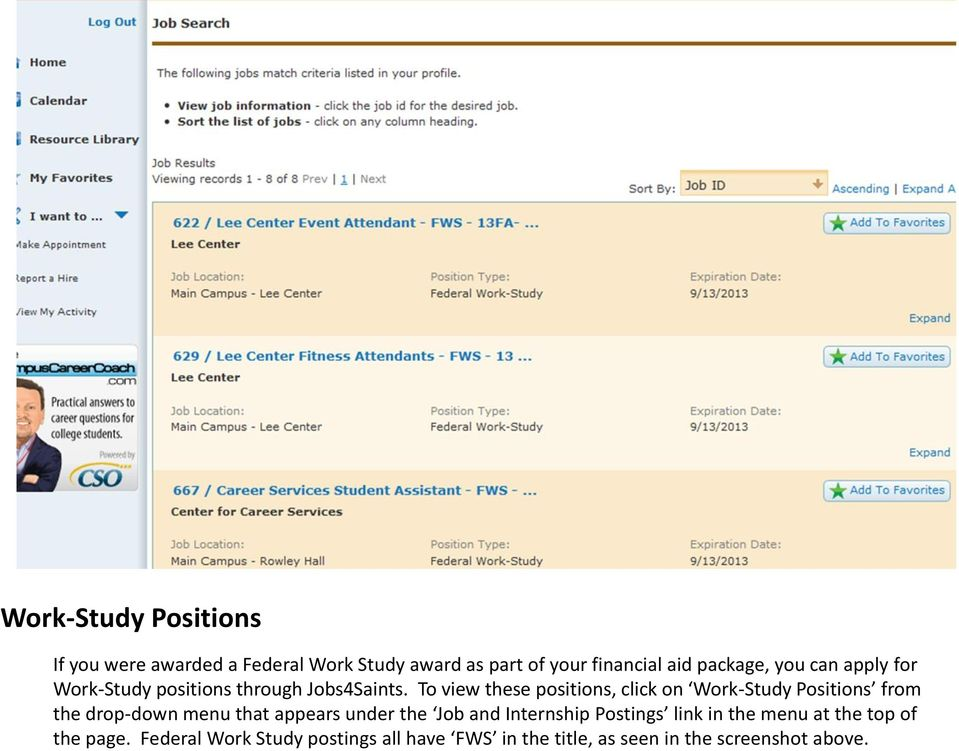 To view these positions, click on Work-Study Positions from the drop-down menu that appears under the Job