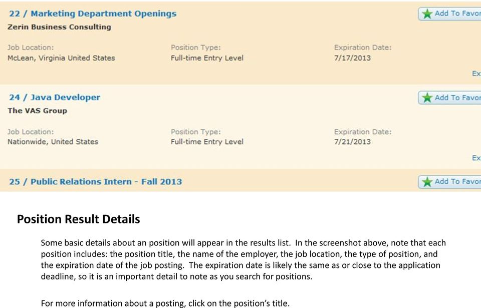 the type of position, and the expiration date of the job posting.