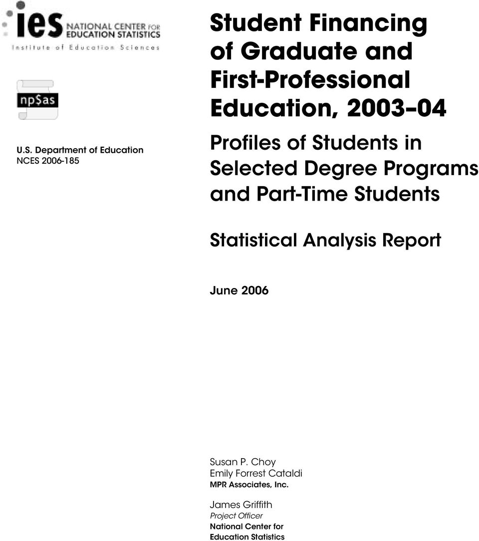 and Part-Time Students Statistical Analysis Report June 2006 Susan P.