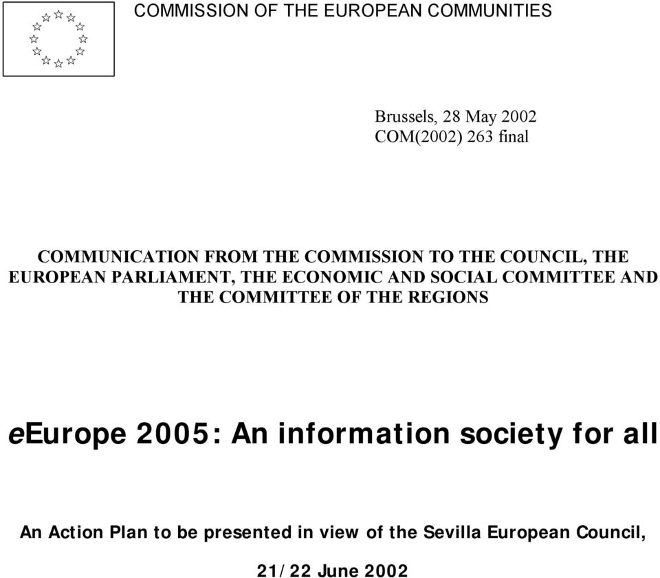 AND SOCIAL COMMITTEE AND THE COMMITTEE OF THE REGIONS eeurope 2005: An information