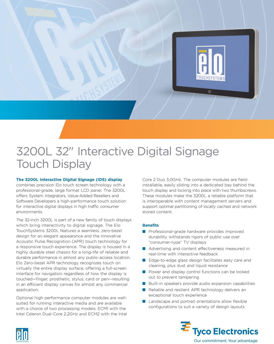 The 32-inch 3200L is part of a new family of touch displays which bring interactivity to digital signage.
