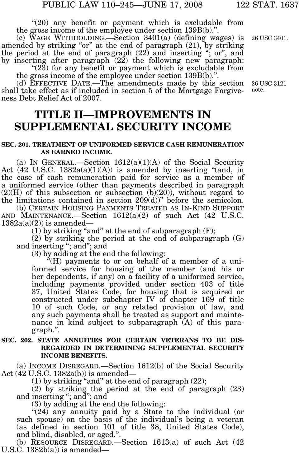 the following new paragraph: (23) for any benefit or payment which is excludable from the gross income of the employee under section 139B(b).. (d) EFFECTIVE DATE.