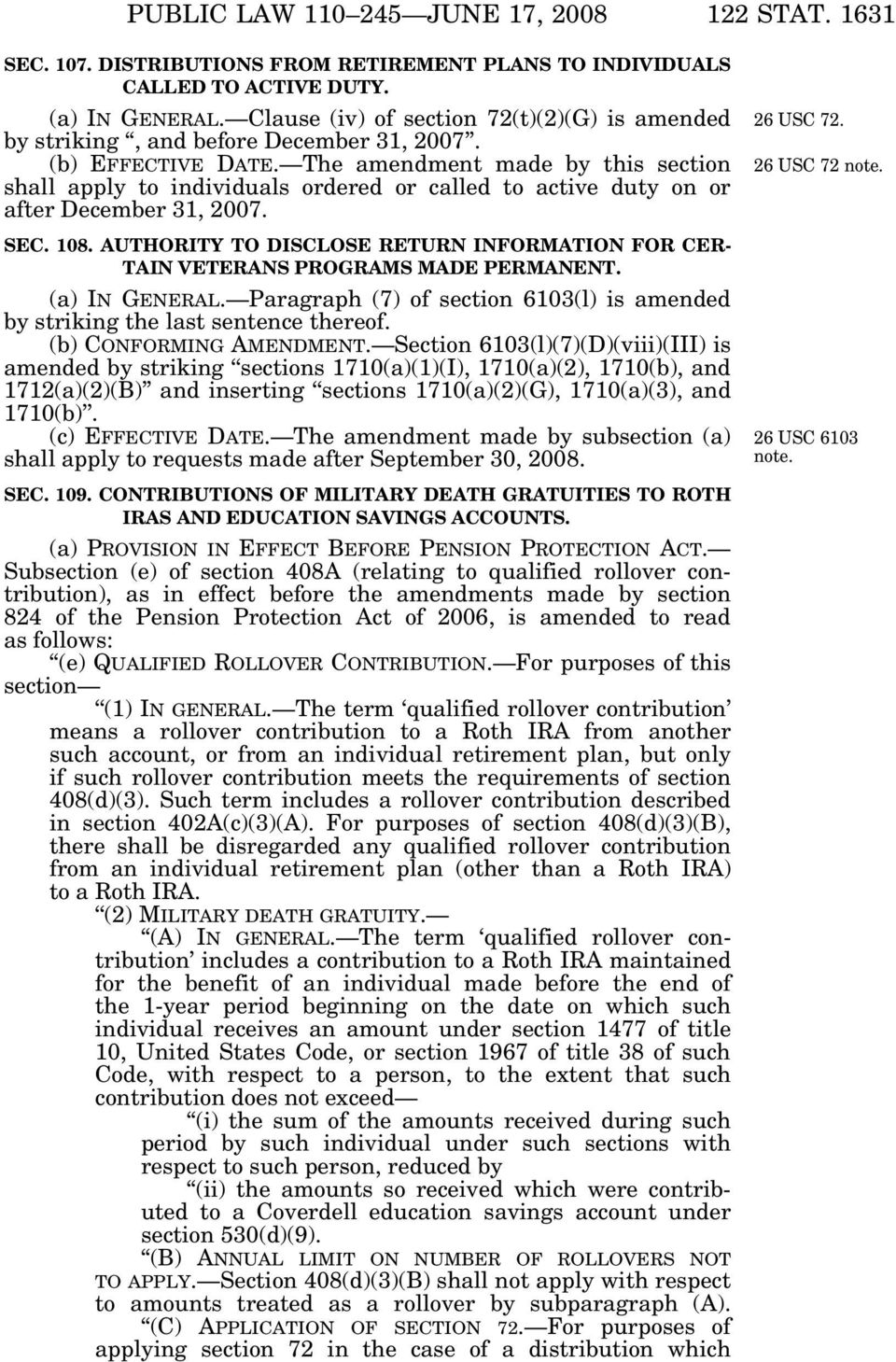 The amendment made by this section shall apply to individuals ordered or called to active duty on or after December 31, 2007. SEC. 108.