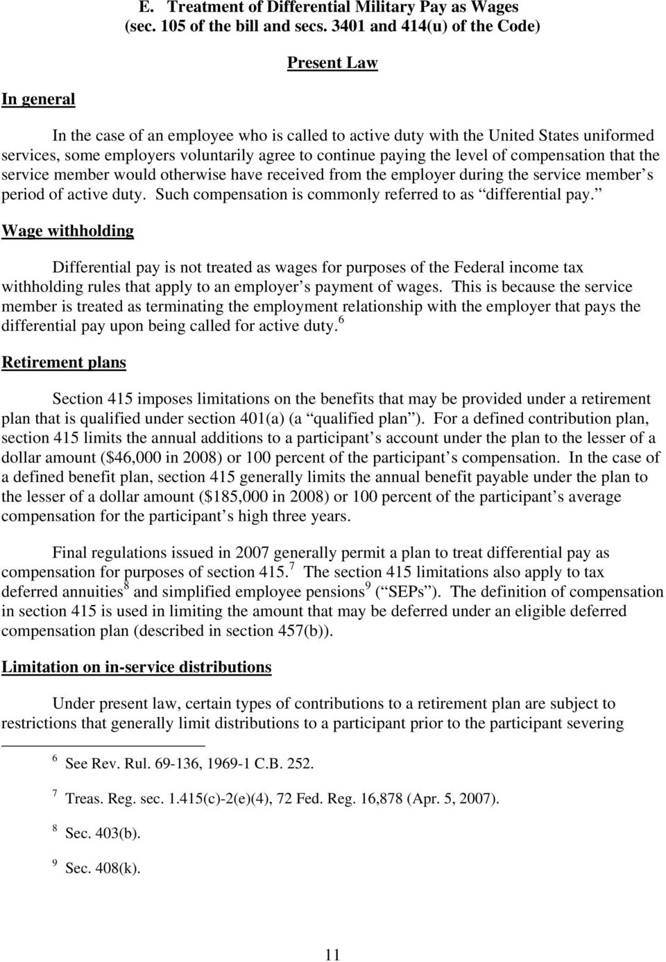 paying the level of compensation that the service member would otherwise have received from the employer during the service member s period of active duty.