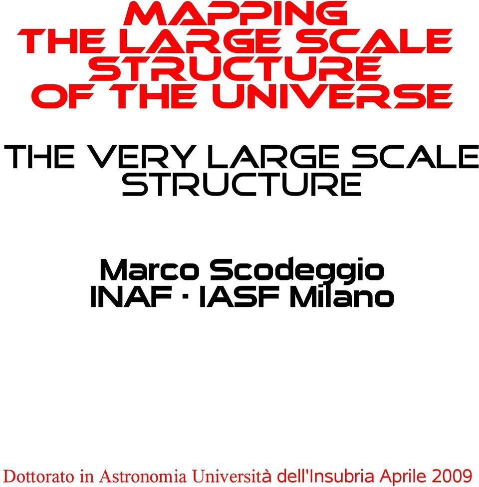 the very large scale