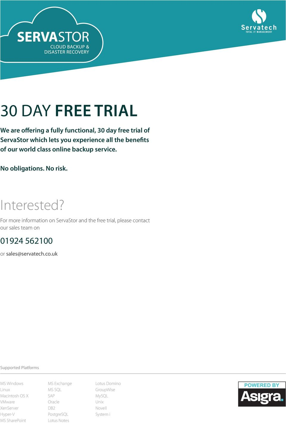 For more information on ServaStor and the free trial, please con